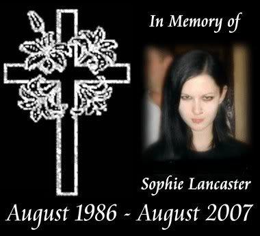 Une histoire qui m'a beaucoup marqué...Le meurtre de Sophie Lancaster