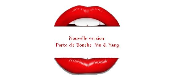Bouche, Yin & Yang nouvelle version