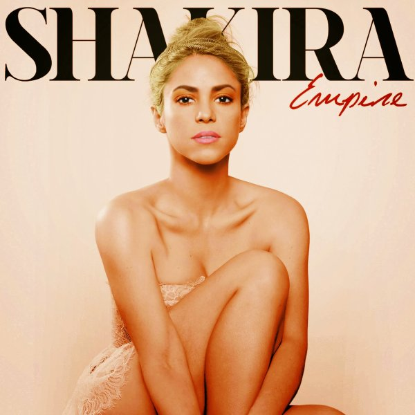 Shakira. (Deluxe Version) / Shakira - Empire (2014)