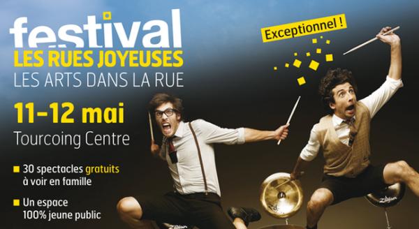 Festival Les Rues Joyeuses - Les 11 & 12 mai 2013 | Tourcoing-centre | Gratuit