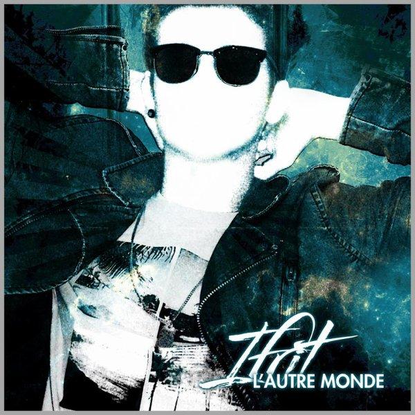 L'autre monde (single) / L'autre monde (2014)