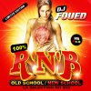 DJ FOUED 100% RNB OLD SCHOOL / NEW SCHOOL LA SELECTION NO MIX VOLUME 11 & 12