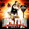DJ FOUED 100% FUNK LA SELECTION NO MIX VOLUME 13 & 14 ( DOUBLE CD )