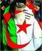 (l)Je vois ma vie en Vert , Blanc et en Rouge... Hey oui viens pas tester les ALGERIEN(e)s, c'est du lourd(l)