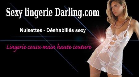 """Nuisettes-Déshabillés sexy ,lingerie haute couture"""" cousu main"""" sur  Sexy lingerie Darling.com"""