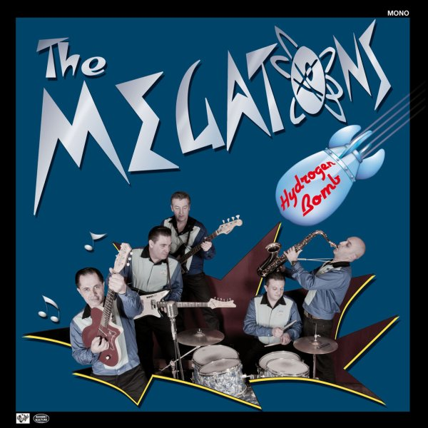 Ecouter l'album des MEGATONS HYDROGEN BOMB en cliquant sur le lien