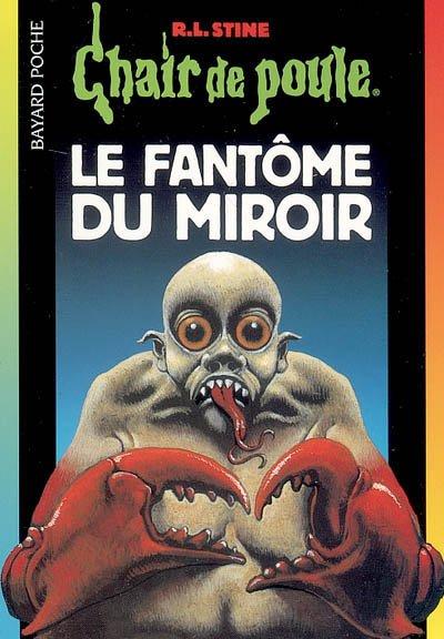 Le fant me du miroir blog de chair de poule officiel - Le mystere de la chambre jaune resume ...