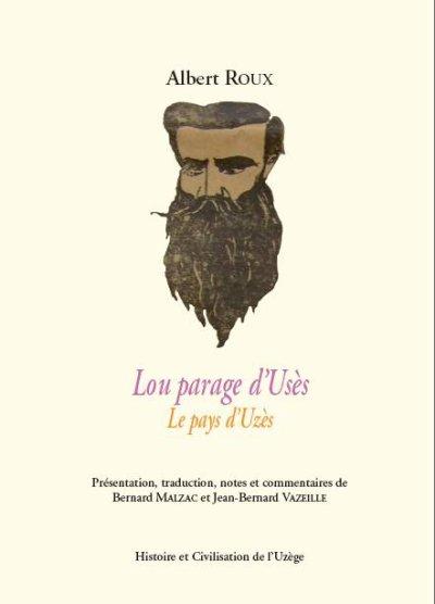 Albert Roux : poète de l'Uzège !