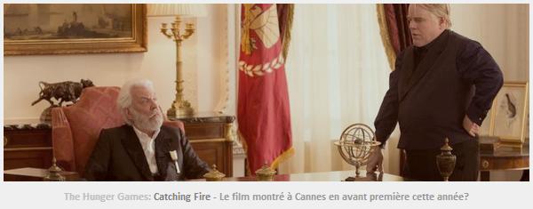 Actualité/Rumeur ll  Catching Fire à Cannes?
