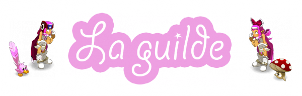 La guilde Now