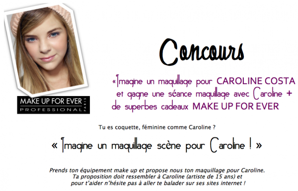 Make Up For Ever : Caroline Costa ! Concour !  Son site Internet  Myspace  Facebook  Ses vidéos  Newsletter  Forum  Twitter