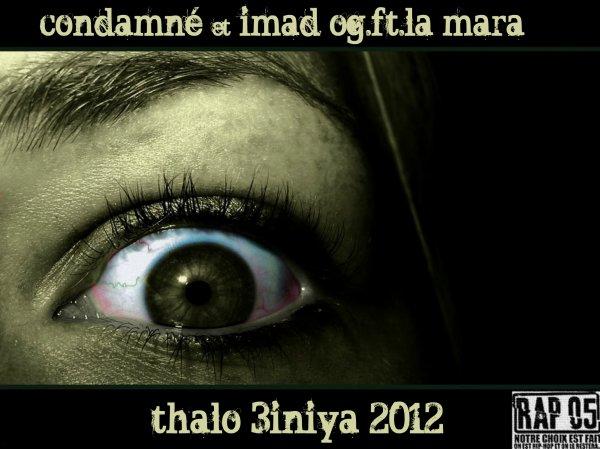 thalo 3inya feat la mara  & og
