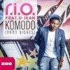 R.I.O feat U Jean - Komodo
