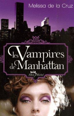 les vampires de Manhattan  (melissa de la cruz)
