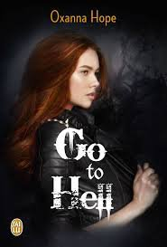 Go to hell tome 1 d'Oxanna Hope