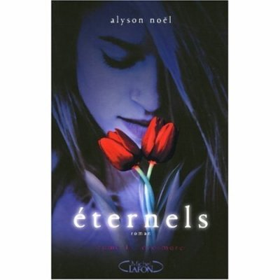 Eternels Tome 1 : Evermore
