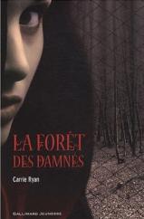 La Foret Des Damnés