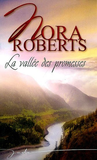 La vallée Des Promesses