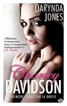 ஐ Charley Davidson, tome 1 : Première Tombe sur la droite de Darynda Jones  ஐ