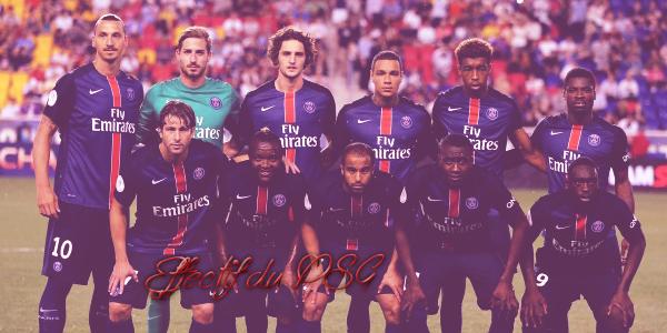 L'effectif du Paris Saint-Germain ......