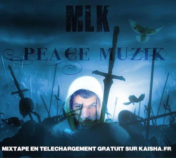 PEACE MUZIK / INTRO MLK (2014)