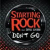 don't go  / starting rock feat. diva avari (2010)