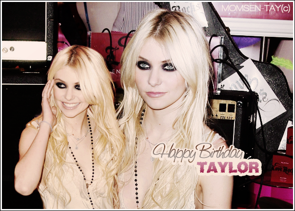 ;Taylor fêtera son 17ème anniversaire le Lundi 26 Juillet !  Mais je ne serais pas là pour le lui souhaiter donc Happy Birthday en avance, Taylor ! ;