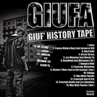 GIUF' HISTORY TAPE , LA MIX TAPE DE GIUFA DANS LES BACS !!!
