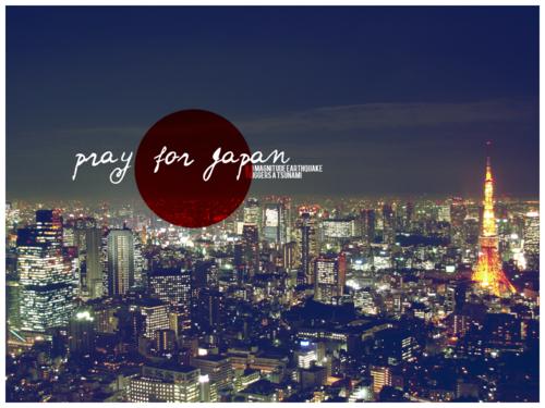Pray for Japan ...