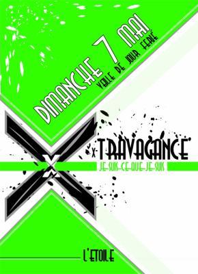 Soirée >> X-TRAVAGANCE le 7 mai @L'Etoile