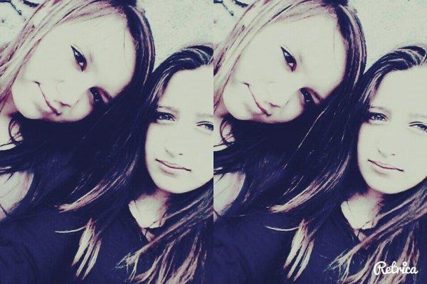 Ma meilleure amie, la seule l'unique ♥