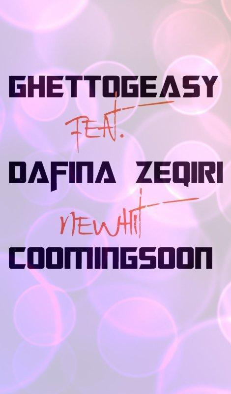 Ghettogeasy ft Dafina Zeqiri New Hit - Comming Son