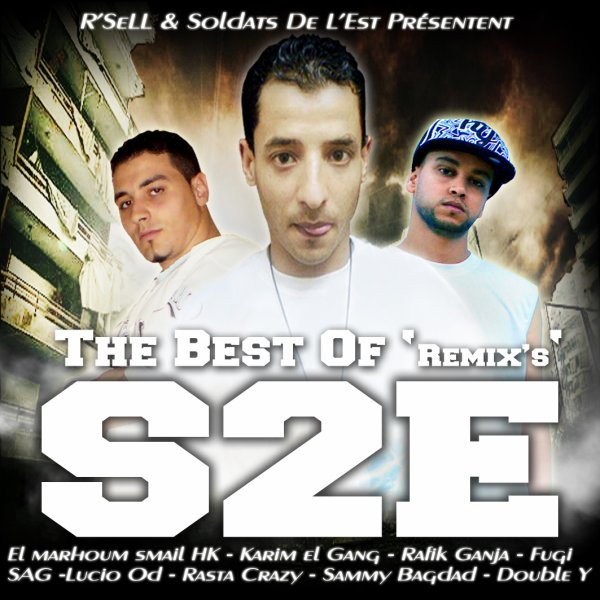 R'SeLL & Soldats De L'est - Best Of S2E (RmX's)
