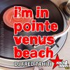 Electrolidays 2010 / Dj Fred Tahiti - I'm In Pointe Venus Beach (2010)