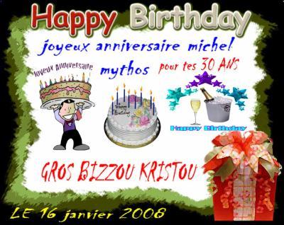 Joyeux Anniversaire Michel Mythos Le 16 Janvier 2008 Alias Le