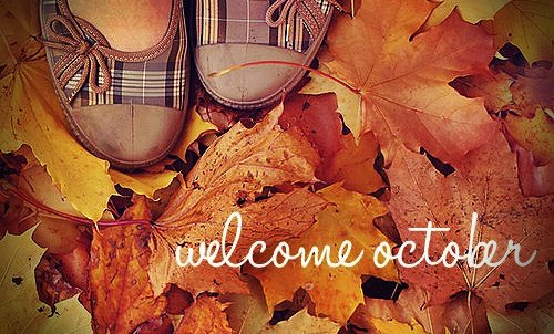 Welcome October =)