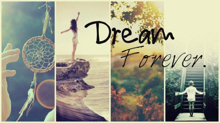 """Dream Forever """" Vie Ta Vie Comme Tu veux  """""""
