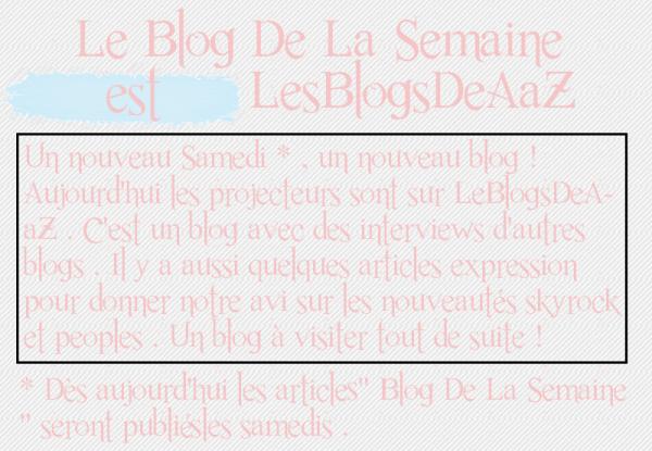 Article quarente troisième : Blog de la semaine