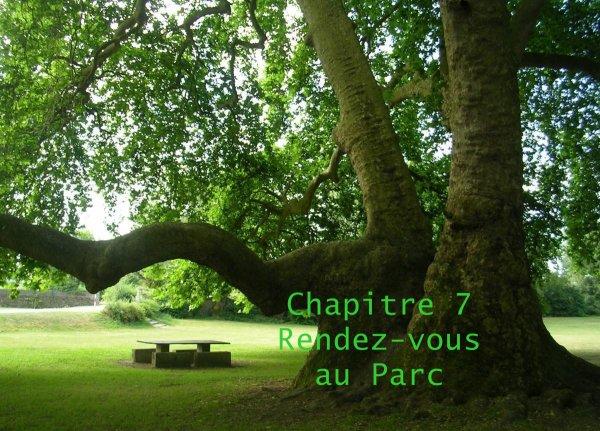 Chapitre 7 : Rendez-vous au Parc