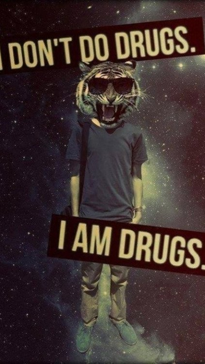 Lets go on a drug rebellion.