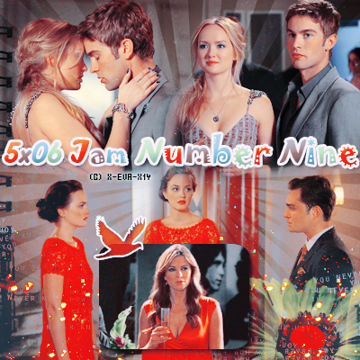 gossip girl : 5x06  jam number nine