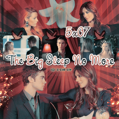 gossip girl : 5x07 the big sleep no more