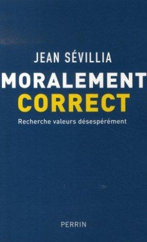 Moralement correct, J. Sevilla