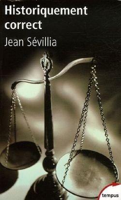 Historiquement correct, J. Sévilla