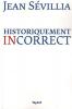Historiquement incorrect, J. Sévilla