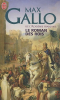 Le roman des Rois, M. Gallo