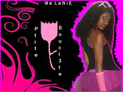 MéLaNie >> Ptite Bouclette