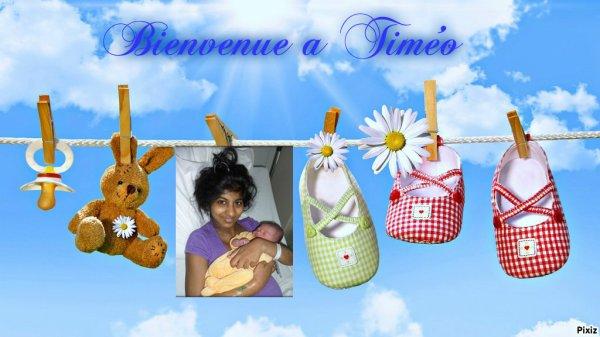 Bienvenue au petit Timéo chez mon amie Annie !!! félicitations aux heureux parents et gros bisous a Papy et Mamy !!!