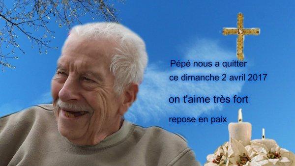 notre pépé nous a quitter ce dimanche 2 avril il venais d'avoir 85 ans le jour avant !!! il nous manque très fort !!! il repose désormais auprès de mémé  qui nous manque terriblement elle aussi ainsi que mon frère !! prenez bien soins de vous les amis !!!