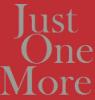 JustOneMore
